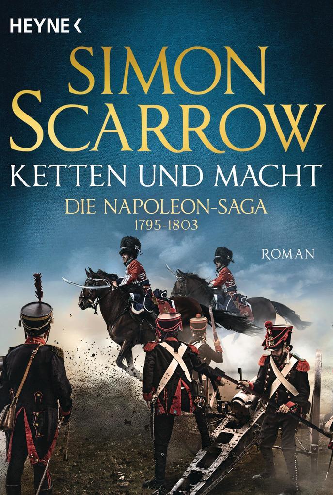 Ketten und Macht - Die Napoleon-Saga 1795 - 1803 als eBook epub