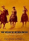 Westerns: Making the Man in Fiction and Film