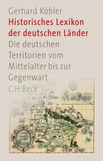 Historisches Lexikon der deutschen Länder als Buch (gebunden)