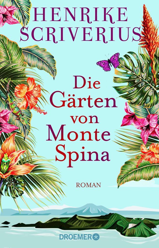 Die Gärten von Monte Spina als eBook
