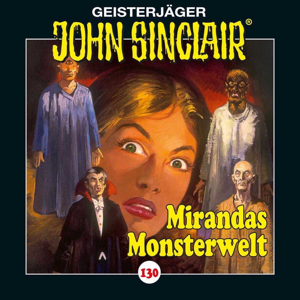 John Sinclair, Folge 130: Mirandas Monsterwelt als Hörbuch Download