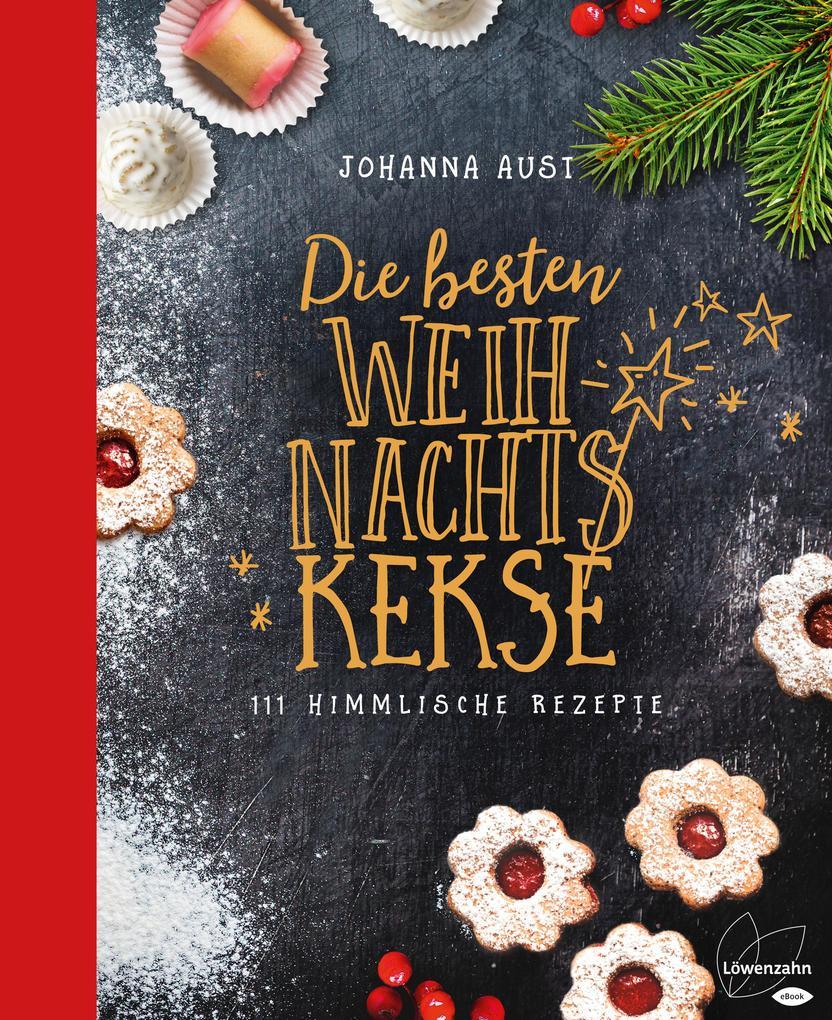 Die besten Weihnachtskekse als eBook