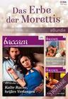 Das Erbe der Morettis (3-teilige Serie)