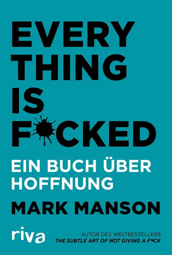 Everything is Fucked als Taschenbuch