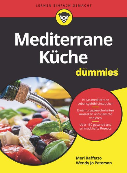 Mediterrane Küche für Dummies (Buch), Meri Raffetto, Wendy ...