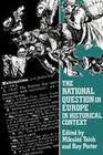 The National Question in Europe in Historical Context