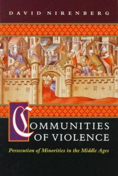 Communities of Violence - Persecution of Minorities in the Middle Ages als Taschenbuch