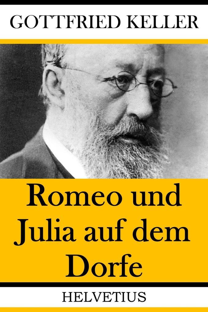 Romeo und Julia auf dem Dorfe als eBook