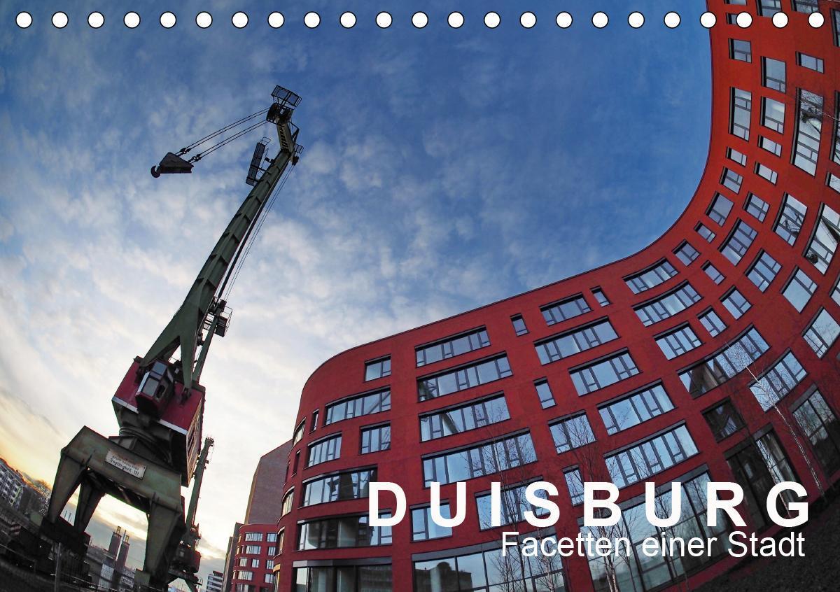 DUISBURG Facetten einer Stadt (Tischkalender 2020 DIN A5 quer)