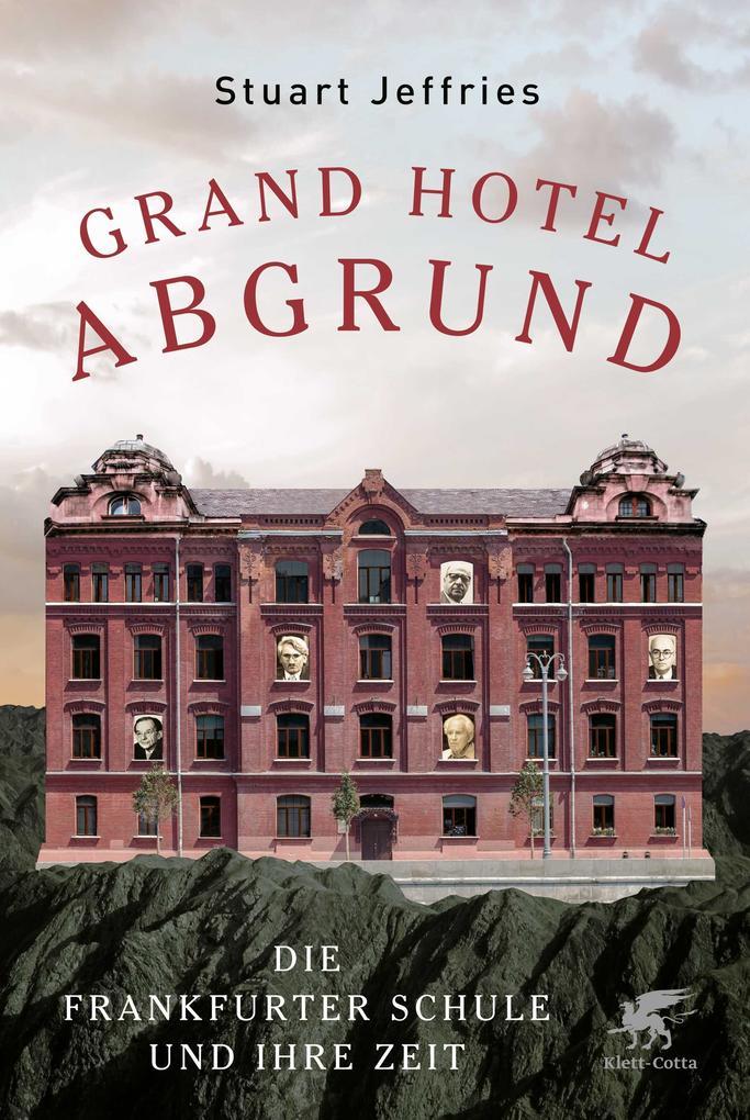 Grand Hotel Abgrund als Buch (gebunden)