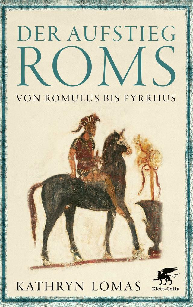 Der Aufstieg Roms als Buch (gebunden)