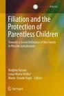 Filiation and the Protection of Parentless Children