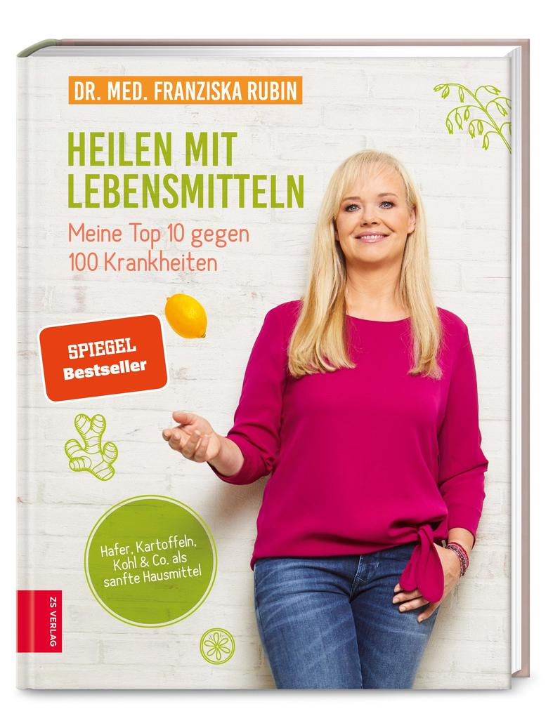 Heilen mit Lebensmitteln: Meine Top 10 gegen 100 Krankheiten als Buch