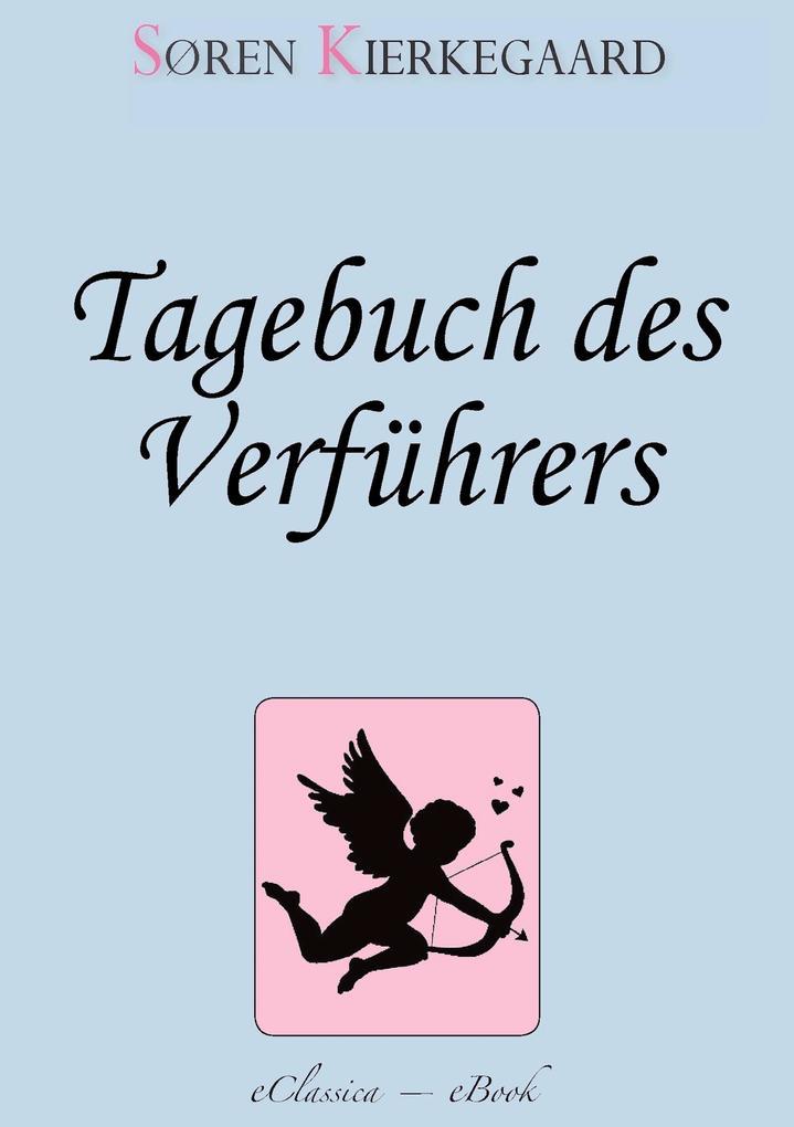 Søren Kierkegaard: Tagebuch des Verführers als eBook epub