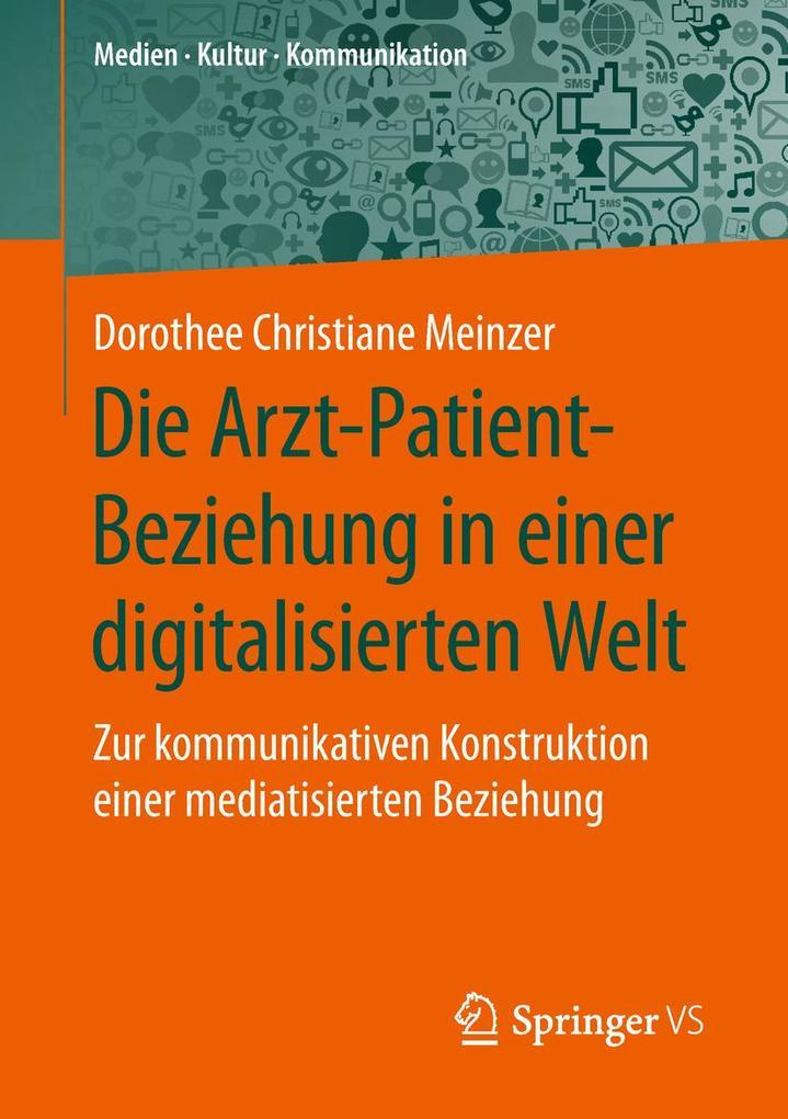 Die Arzt-Patient-Beziehung in einer digitalisierten Welt als eBook