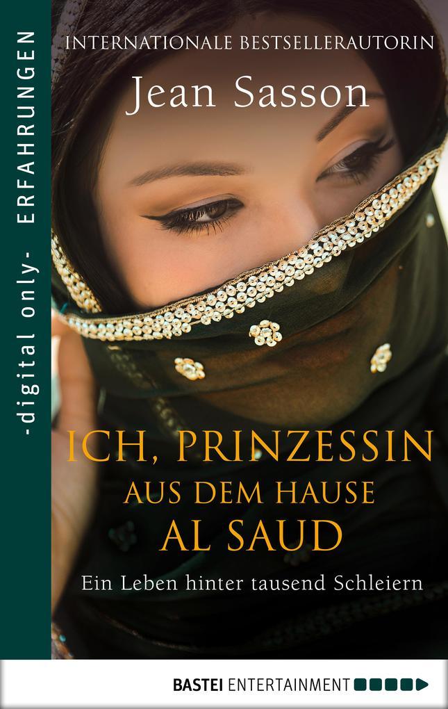 Ich, Prinzessin aus dem Hause Al Saud als eBook