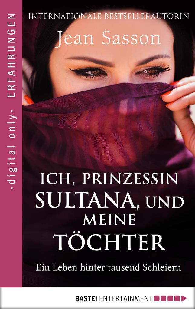 Ich, Prinzessin Sultana, und meine Töchter als eBook