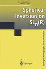 Spherical Inversion on SLn(R)