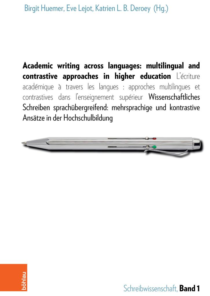 Academic writing across languages: multilingual and contrastive approaches in higher education als eBook