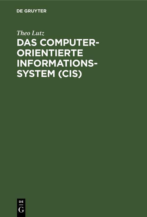 Das computerorientierte Informationssystem (CIS) als eBook
