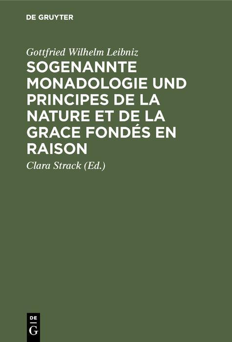 Sogenannte Monadologie und principes de la nature et de la grace fondés en raison
