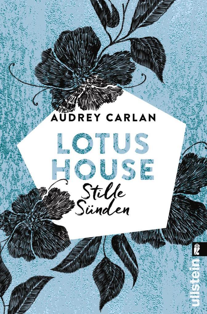 Lotus House - Stille Sünden als eBook