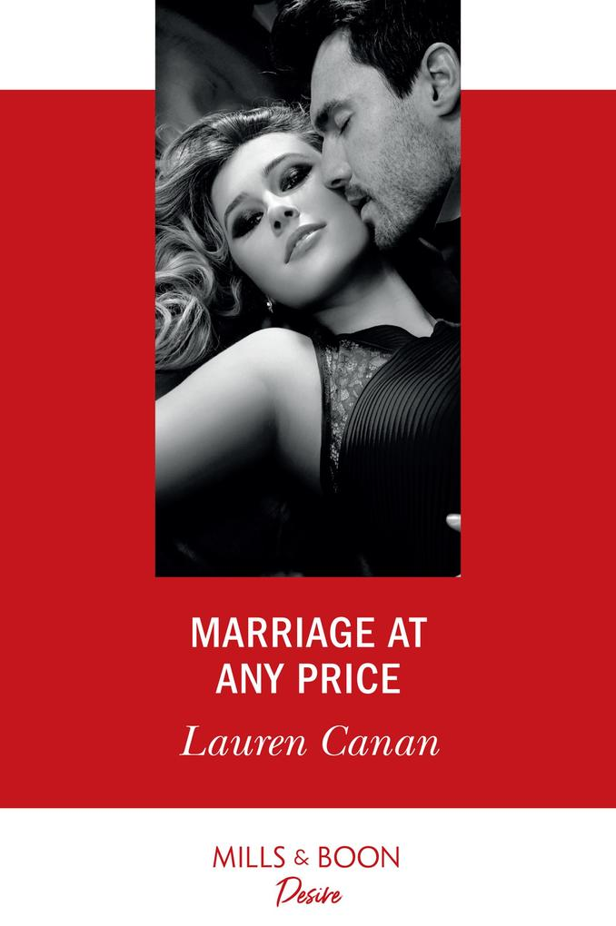 Marriage At Any Price (Mills & Boon Desire) (The Masters of Texas, Book 4) als eBook