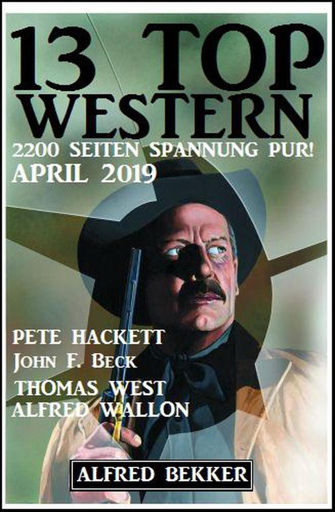 13 Top Western April 2019 als eBook