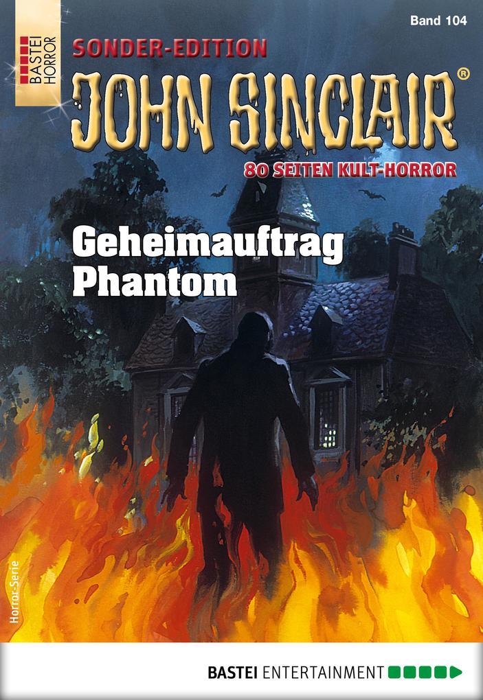 John Sinclair Sonder-Edition 104 - Horror-Serie als eBook