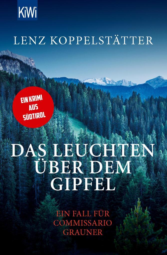 Das Leuchten über dem Gipfel als eBook
