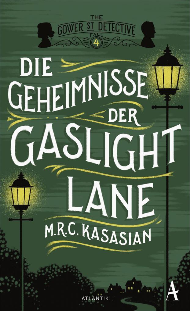 Die Geheimnisse der Gaslight Lane als Buch
