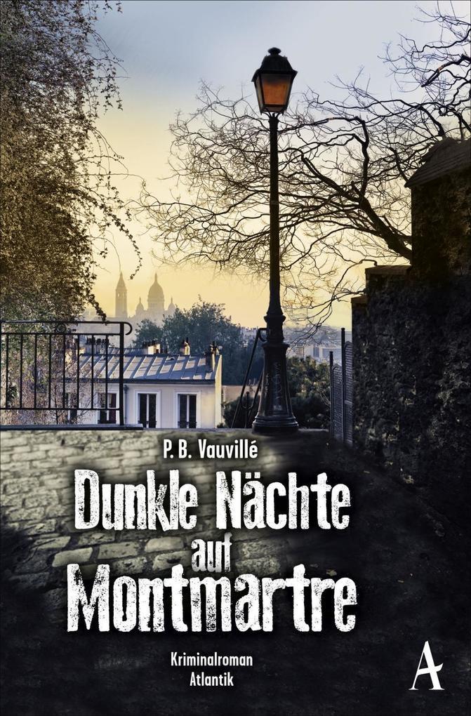 Dunkle Nächte auf Montmartre als Taschenbuch