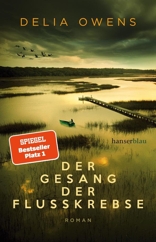 Der Gesang der Flusskrebse als eBook