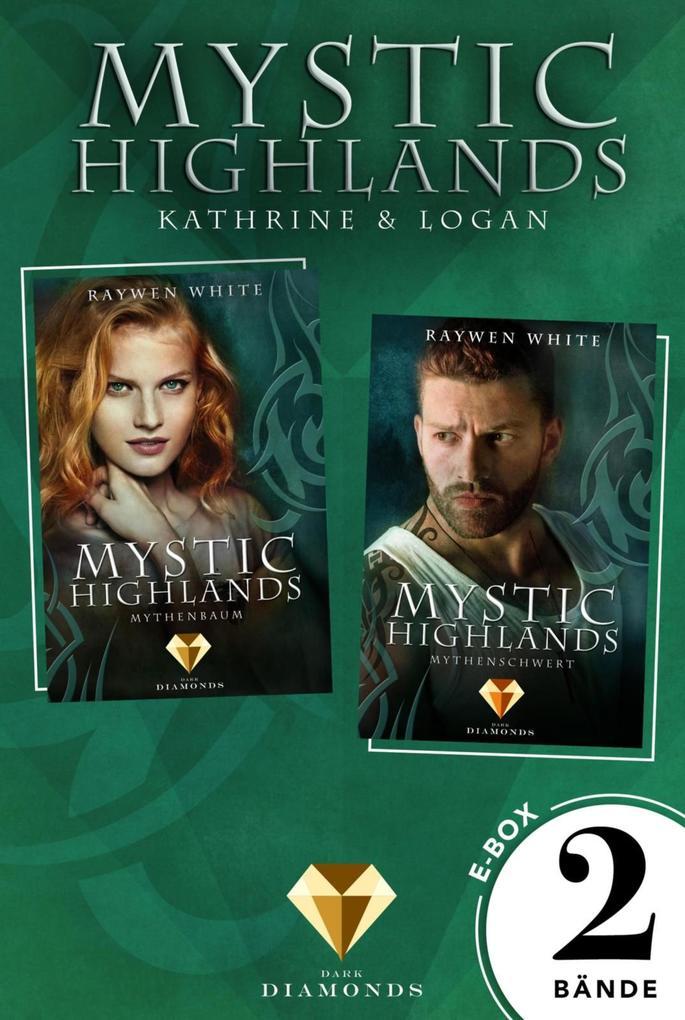 Mystic Highlands: Band 3-4 der Fantasy-Reihe in einer E-Box (Die Geschichte von Kathrine & Logan) als eBook