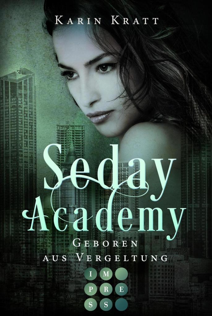 Geboren aus Vergeltung (Seday Academy 7) als eBook