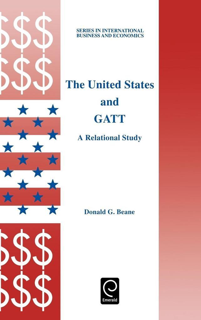 The United States and GATT