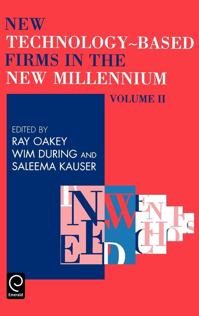 New Technology Based Firms in the New Millennium Volume II, 2