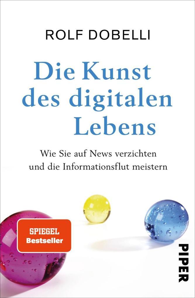 Die Kunst des digitalen Lebens als eBook epub