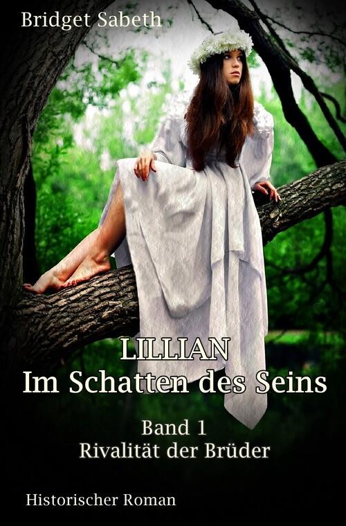 LILLIAN - Im Schatten des Seins als eBook