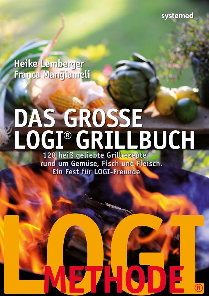 Das große LOGI-Grillbuch als eBook