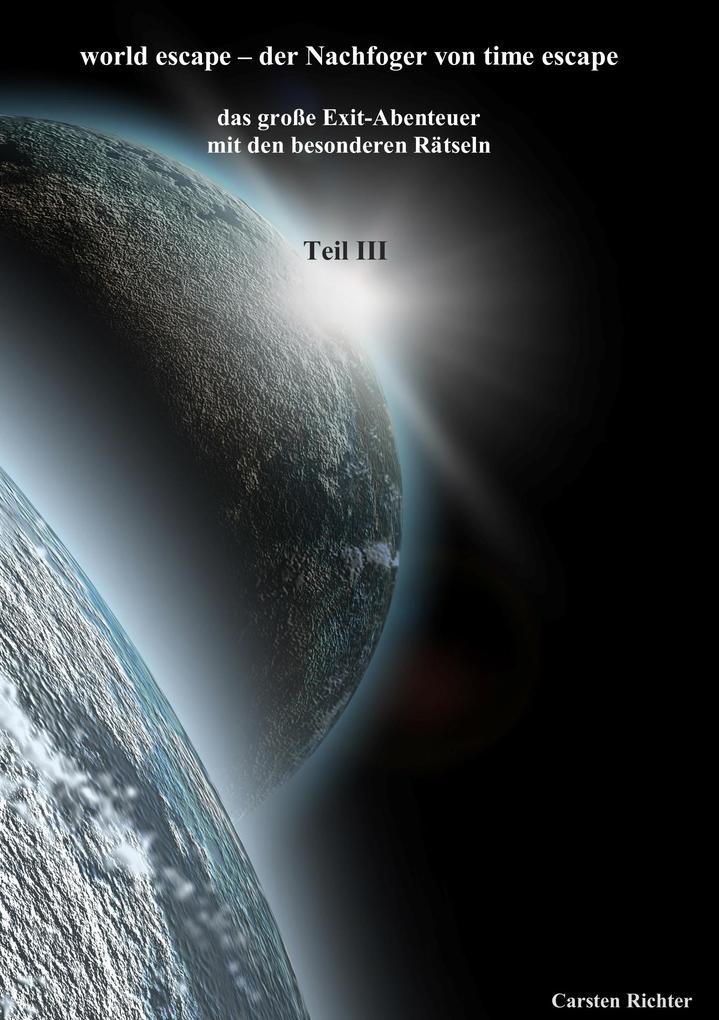 world escape-der Nachfoger von time escape als Buch
