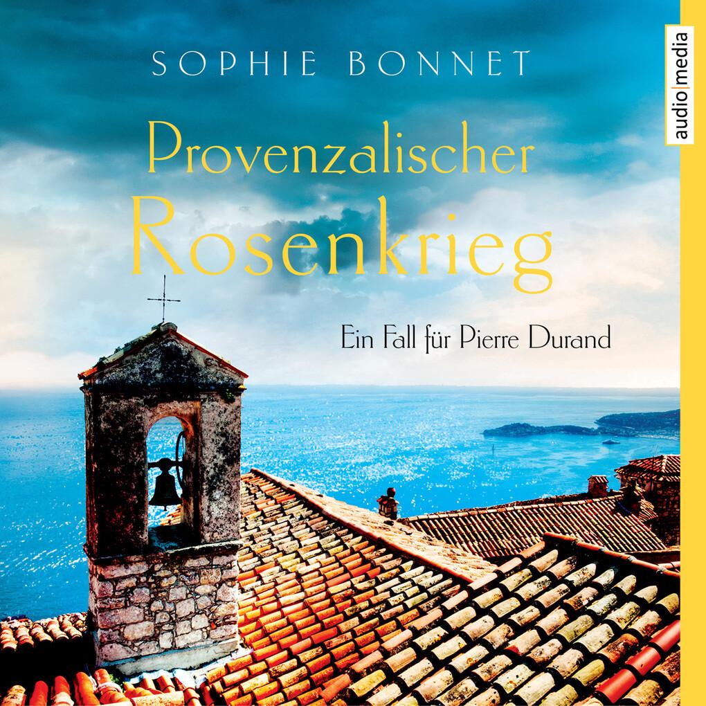 Provenzalischer Rosenkrieg als Hörbuch Download
