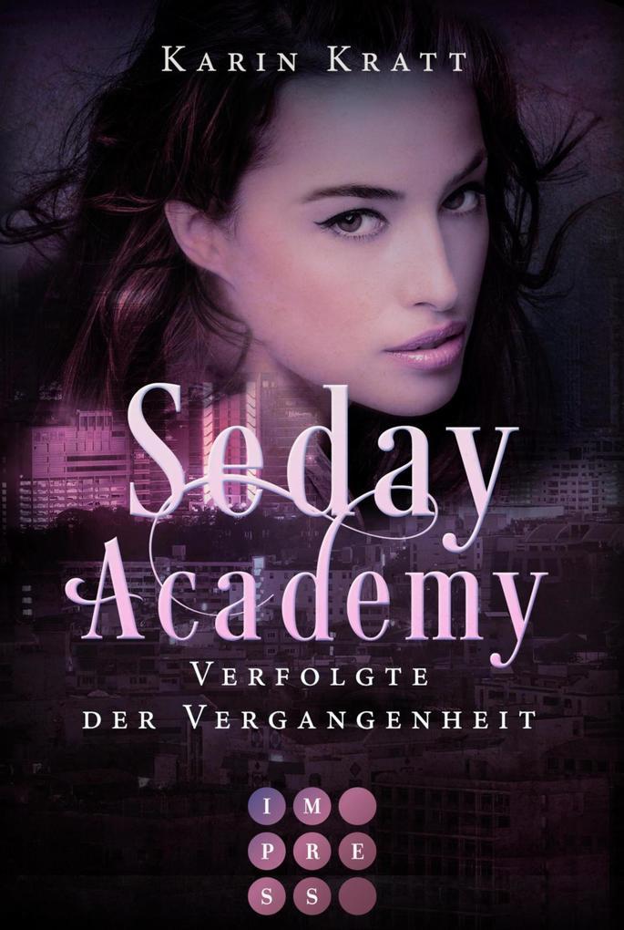 Verfolgte der Vergangenheit (Seday Academy 8) als eBook