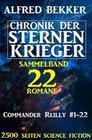 Sammelband Chronik der Sternenkrieger 22 Romane Commander Reilly #1-22