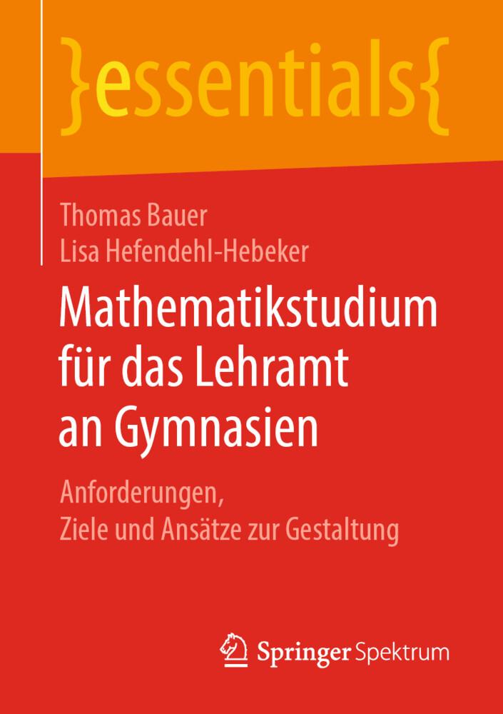 Mathematikstudium für das Lehramt an Gymnasien als Buch