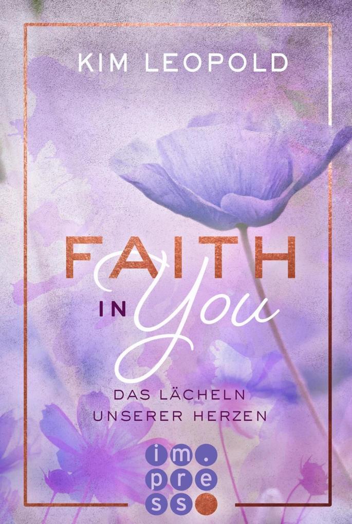 Faith in you. Das Lächeln unserer Herzen als eBook