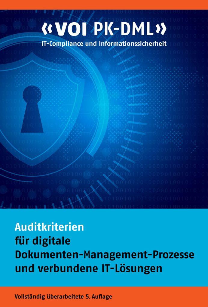 Auditkriterien für digitale Dokumenten-Management-Prozesse und verbundene IT-Lösungen als eBook