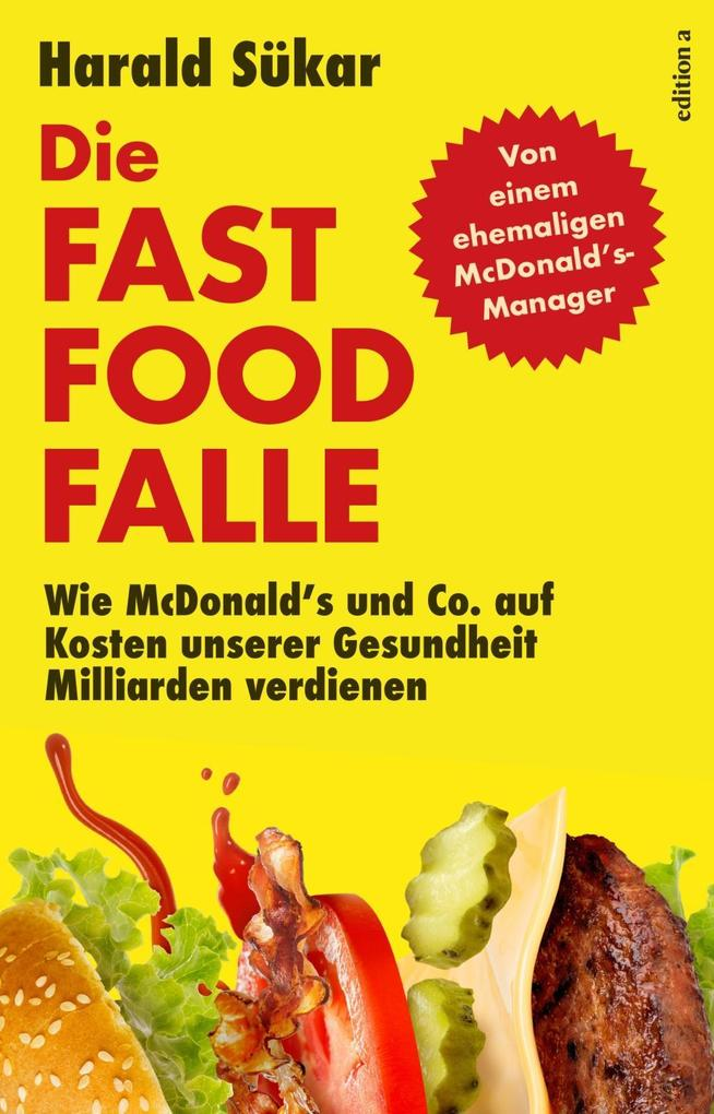 Die Fast Food Falle als Buch