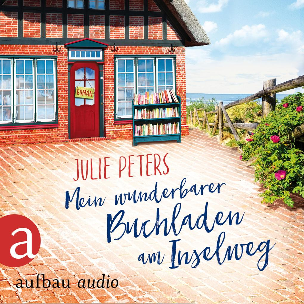 Mein wunderbarer Buchladen am Inselweg (Ungekürzt) als Hörbuch Download
