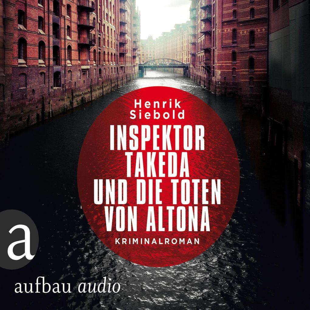 Inspektor Takeda und die Toten von Altona (Ungekürzt) als Hörbuch Download